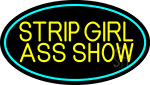 Strip Girl Ass Show LED Neon Sign