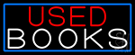 Used Books With Blue Border LED Neon Sign