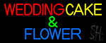 Wedding Cakes And Flowers LED Neon Sign