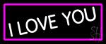 White I Love You Neon Sign