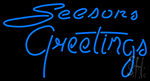 Cursive Seasons Greetings LED Neon Sign
