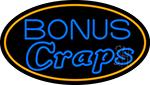 Bonus Craps 3 Neon Sign