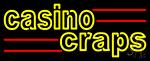 Casino Craps 2 Neon Sign