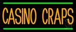 Casino Craps 3 Neon Sign