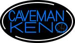 Caveman Keno 4 Neon Sign
