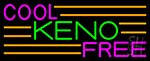 Cool Keno Free 4 Neon Sign