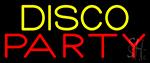 Disco Party 4 Neon Sign