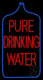 Pure Drinking Water LED Neon Sign