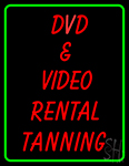Dvd And Video Rentals Tanning 1 LED Neon Sign