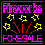 Fireworks For Sale 1 Neon Sign