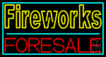 Fireworks For Sale 2 Neon Sign