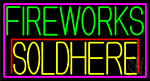 Fire Work Sold Here 1 Neon Sign