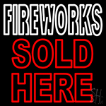 Fire Work Sold Here Neon Sign