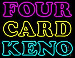 Four Card Keno 1 LED Neon Sign