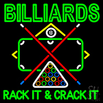 Green Billiards Rack It And Crack It Neon Sign