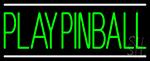 Green Play Pinball LED Neon Sign