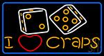I Love Craps 1 LED Neon Sign
