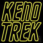 Keno Trek Neon Sign