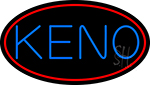 Keno With Oval 2 Neon Sign