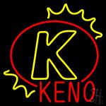 K Keno Neon Sign