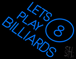 Lets Play Billiard Neon Sign