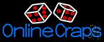 Online Craps 1 Neon Sign