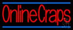 Online Craps 2 Neon Sign