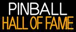 Pinball Hall Of Fame 2 LED Neon Sign
