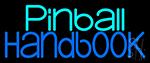 Pinball Handbook 1 Neon Sign