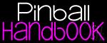 Pinball Handbook 2 Neon Sign
