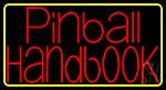 Pinball Handbook Neon Sign