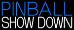 Pinball Showdown 1 LED Neon Sign
