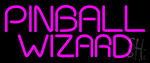 Pinball Wizard 2 LED Neon Sign