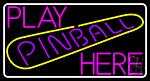 Play Pinball Herw 1 LED Neon Sign