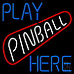 Play Pinball Herw Neon Sign