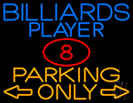 Billiards Player Parking Only 1 Neon Sign