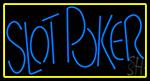 Slot Poker 1 Neon Sign