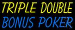 Triple Double Bonus Poker Neon Sign