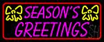 Seasons Greetings 1 LED Neon Sign