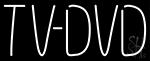 Tv Dvd Neon Sign