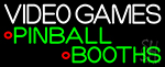 Video Game Pinballs Booths 2 LED Neon Sign