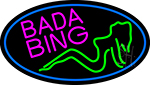 Bada Bing Girl With Blue Border LED Neon Sign