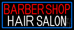 Barber Shop Hair Salon With Blue Border Neon Sign