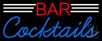 Bar Cocktails Neon Sign