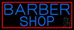 Blue Barber Shop With Red Border Neon Sign