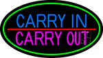 Carry In Carry Out LED Neon Sign