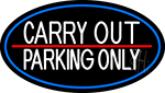 Carry Out Parking Only LED Neon Sign