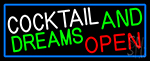 Cocktail And Dreams With Blue Border Neon Sign