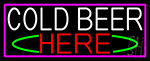 Cold Beer Here With Pink Border LED Neon Sign