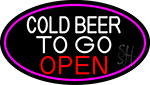Cold Beer To Go Open Oval With Pink Border LED Neon Sign
